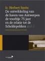 De ontwikkeling van de haven van Antwerpen de voorbije 75 jaar en de relatie tot de Scheldepolders: deel 1