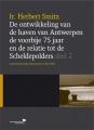 De ontwikkeling van de haven van Antwerpen de voorbije 75 jaar en de relatie tot de Scheldepolders: deel 2