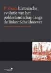 Historische evolutie van het polderlandschap langs de linker Scheldeoever