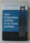 Cours d'hydraulique maritime et de travaux maritimes