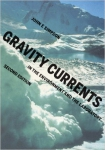 Gravity currents in the environment and the laboratory