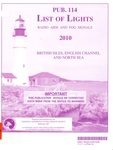 Pub. 114 List of lights, radio aids and fog signals 2010: Britisch Isles, English Channel and North Sea
