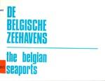De Belgische zeehavens = the Belgian seaports