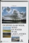 Duizend jaar weer, wind en water in de Lage Landen. Deel 4: 1575-1675
