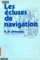 Les écluses de navigation