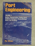Port engineering: volume 2. Harbor transportation, fishing ports, sediment transport, geomorphology, inlets, and dredging
