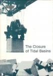 The closure of tidal basins: closing of estuaries, tidal inlets and dike breaches
