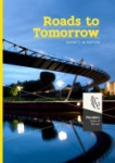 Roads to tomorrow: experts in motion