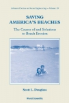 Saving America's beaches: the causes of and solutions to beach erosion