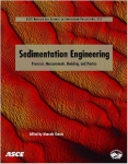 Sedimentation engineering: processes, measurements, modeling and practice