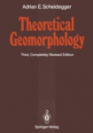Theoretical geomorphology