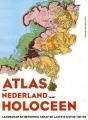 Atlas van Nederland in het Holoceen: landschap en bewoning vanaf de laatste ijstijd tot nu