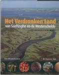 Het Verdronken Land van Saeftinghe en de Westerschelde
