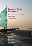 Integrated coastal management: from post-graduate to professional coastal manager - A teaching manual