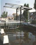 Sluizen en stuwen: de ontwikkeling van de sluis- en stuwbouw in Nederland tot 1940