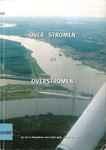 Over stromen en overstromen: als het in Vlaanderen over water gaat… spelen ze met vuur