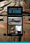 Logboek van De Kogge: Middeleeuws schip gestrand in 't zand