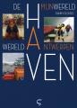De haven, mijn wereld: Antwerpen wereldhaven