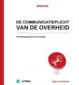 De communicatieplicht van de overheid: het informatierecht van de burger