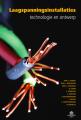 Laagspanningsinstallaties: technologie en ontwerp