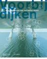Voorbij de dijken: hoe Nederland met het water werkt