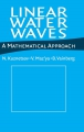Linear water waves: a mathematical approach