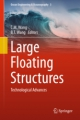 Large floating structures: technological advances