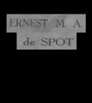 de Spot, Ernest M.A.