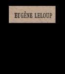 Leloup, Eugène