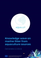 Knowledge wave on marine litter from aquaculture sources: D2.2 Aqua-Lit project